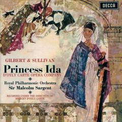 Gilbert & Sullivan: Princess Ida / Pineapple Poll - The D'Oyly Carte Opera Company, Royal Philharmonic Orchestra, Sir Malcolm Sargent