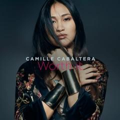 Worth It - Camille Cabaltera