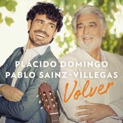 Volver - Plácido Domingo, Pablo Sáinz Villegas