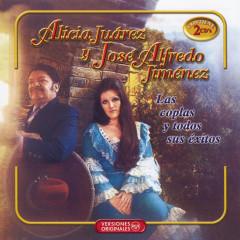 Alicia Y Jose Alfredo -  Las Coplas Y Todos Sus Exitos - José Alfredo Jiménez, Alicia Júarez