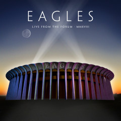 Live From The Forum MMXVIII - Eagles