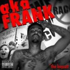 The Boycott - AKAFrank