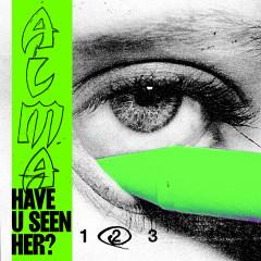 Have U Seen Her? (Part II) - Alma