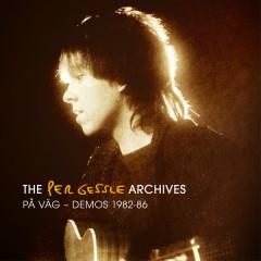 The Per Gessle Archives - På väg - Demos 1982-86