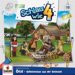 019/Ötzi. Geheimnisse aus der Steinzeit - Schlau wie Vier