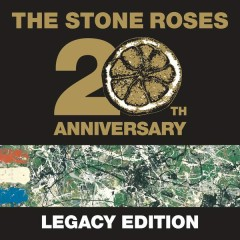 The Stone Roses (20th Anniversary Legacy Edition) - The Stone Roses