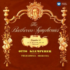Beethoven: Symphony No. 6, Leonore Overture No. 1 - Otto Klemperer