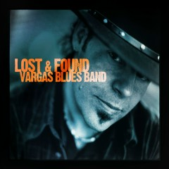 Lost & Found - Vargas Blues Band