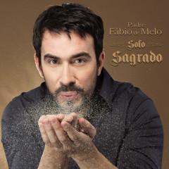 Solo Sagrado - Padre Fábio De Melo