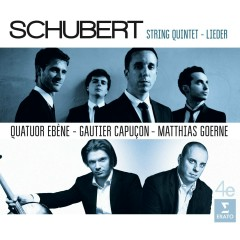 Schubert: Quintet and Lieder - Quatuor Ebène, Matthias Goerne