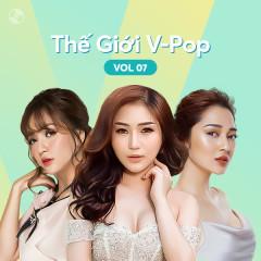 Thế Giới V-Pop Vol.7 - Bích Phương, Hương Tràm, Bảo Anh