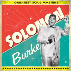 Greatest Soul Masters - Solomon Burke