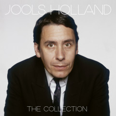 The Collection - Jools Holland