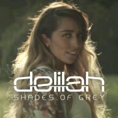 Shades of Grey (Remixes) - Delilah