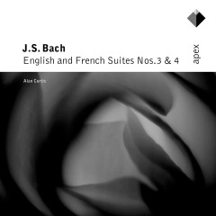 Bach, JS : English & French Suites Nos 3 & 4  -  Apex - Alan Curtis