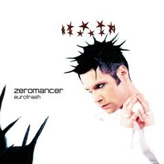 Eurotrash - Zeromancer