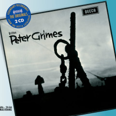 Britten: Peter Grimes - Sir Peter Pears, Claire Watson, Orchestra of the Royal Opera House, Covent Garden, Benjamin Britten