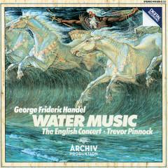 Handel: Water Music - The English Concert, Trevor Pinnock