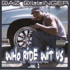 Who Ride Wit Us The Compalation Vol 2. - Daz Dillinger