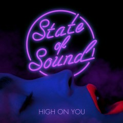 High on You - EP - State Of Sound