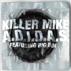 A.D.I.D.A.S. - Killer Mike