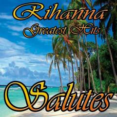 Rihanna Greatest Hits (Salutes) - RIRI