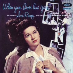 When Your Lover Has Gone - Sue Raney