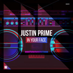 In Your Face (Single) - Justin Prime
