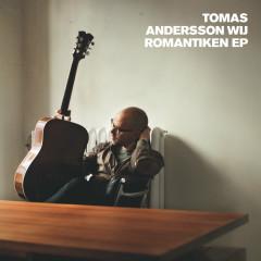 Romantiken EP - Tomas Andersson Wij