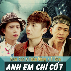 Anh Em Chí Cốt (Single)
