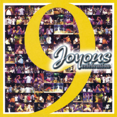 Joyous Celebration 9 - Joyous Celebration