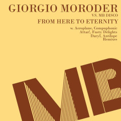From Here to Eternity - Giorgio Moroder, MB Disco