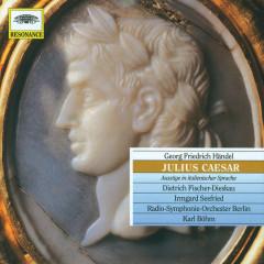 Händel: Julius Caesar - Irmgard Seefried, Dietrich Fischer-Dieskau, Wolfgang Meyer, Radio-Symphonie-Orchester Berlin, Karl Böhm
