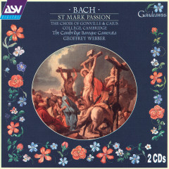 Bach: St Mark Passion - Jeremy Ovenden, Timothy Mirfin, Ruth Gomme, William Towers, James Gilchrist