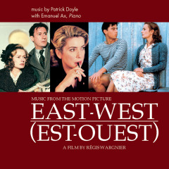 East West - Music from the Motion Picture - Emanuel Ax, Bulgarian Symphony Orchestra, James Shearman