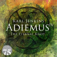 Adiemus IV - The Eternal Knot - Adiemus, Karl Jenkins