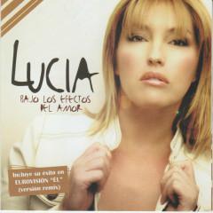 Bajo los Efectos del Amor - Lucia