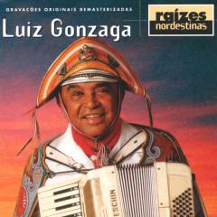 Raizes Nordestinas - Luiz Gonzaga