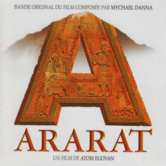 Ararat (Original Soundtrack) - Mychael Danna