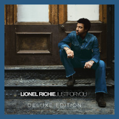 Just For You (Deluxe Edition) - Lionel Richie