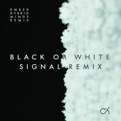 Black or White / Ember (Remixes) - Camo & Krooked
