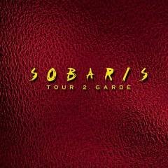 Sobaris - Tour 2 Garde