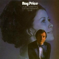 You're the Best Thing that Ever Happened to Me - Ray Price