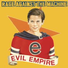 Evil Empire - RATM/Rage