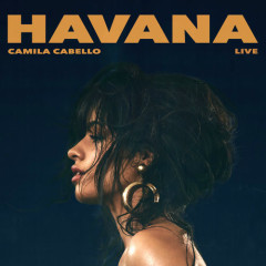 Havana (Live) (Single) - Camila Cabello