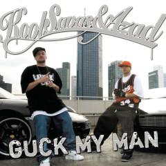Guck My Man
