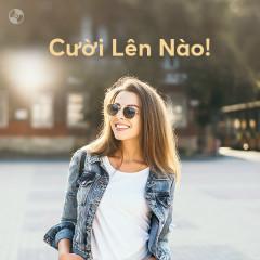 Cười Lên Nào! - Various Artists