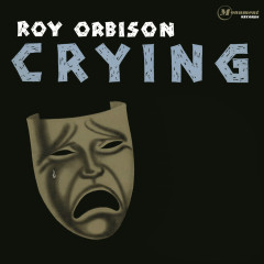 Crying - Roy Orbison