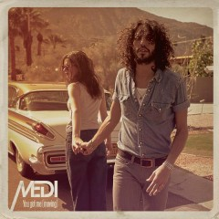 You Got Me (Moving) - Medi