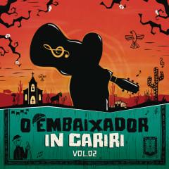 O Embaixador in Cariri - Vol. 2 (Ao Vivo) - Gusttavo Lima